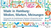 """In """"Made in Hamburg"""" diskutieren Medienunternehmer an der MHMK über Hamburgs Medien-und Werbewelt"""