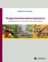 Organisationskompetenz – lernen Sie mit diesem Buch alles zum Thema Organisation und Management in Unternehmen
