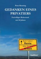 """""""Gedanken eines Privatiers """" von Peter Ranning"""
