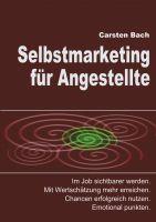 """""""Selbstmarketing für Angestellte"""" von Carsten Bach"""