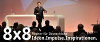 8x8 Redner für Deutschland: Ideen, Impulse, Inspirationen