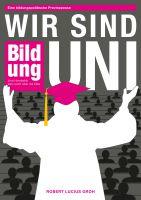 """""""Wir sind Uni"""" von Robert Lucius Groh"""