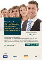 Das WiWi-Talentsprogramm für Hochbegabte: Bewerbungsschluss ist am 15. Mail 2012