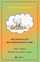 Am leisen Fluss der sprechenden Tiere –  neues Kinderbuch entführt in eine zauberhafte Fantasiewelt