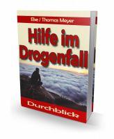 """Das Buch """"Hilfe im Drogenfall"""" von Else Meyer ist in Neuauflage und erstmalig als E-Book erschienen"""