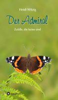 Der Admiral – Wie ein Schmetterling alles verändern kann