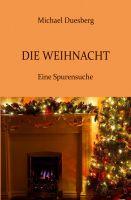 Die Weihnacht – neues Buch bringt den Zauber und die Magie des Weihnachtsfests zurück