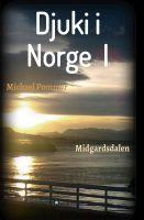 Djuki i Norge I – fantastischer Kinderroman inszeniert ein Norwegen voller Trolle, Nebel und Magie