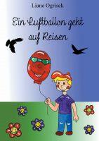 Ein Luftballon geht auf Reisen – neues Kinderbuch zum Vorlesen  zeigt eine kunterbunte Fantasywelt