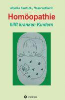 Homöopathie – Ratgeber zeigt Behandlungsmöglichkeiten für kranke Kinder auf