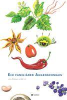 Kochen als visueller Augenschmaus – das kunterbunte Familienkochbuch für alle Sinne