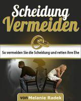 """Neues Ebook: """"So vermeiden Sie eine Scheidung und retten Ihre Ehe"""""""