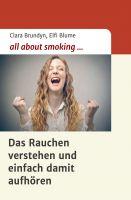 All about smoking – neues Buch zeigt einen verblüffenden Ansatz gegen Nikotinsucht