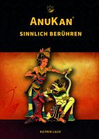 """Buchpremiere """"AnuKan – Sinnlich Berühren"""" zur Messe Aktiv+Vital am 6. März 2015"""