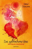 Das gebrochene Herz – neues Buch enthüllt die unerschütterliche Kraft des Lebens