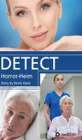 DETECT – ein Pflegeheim wird zur Horror-Anstalt