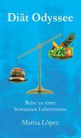 Diät Odyssee – neues Sachbuch für Leser, die genug von gescheiterten Diäten haben