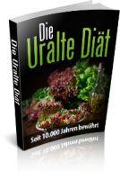 Die Uralte Diät – Seit 10.000 Jahren von Schlanken Menschen angewandt