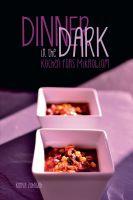 Dinner in the Dark – Kochen fürs Mikrobiom