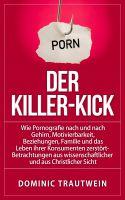 E-Book thematisiert Gehirnschäden durch Pornografiekonsum