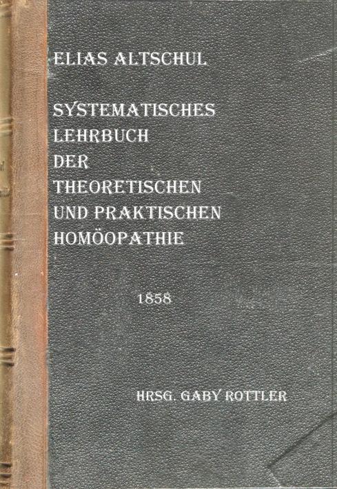 Ein Klassiker der Homöopathie von 1858 – nun auch digital als E-Book verfügbar