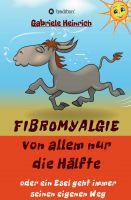 Fibromyalgie – ein Selbsthilfebuch zeigt Betroffenen einen Weg aus dem Kreislauf des Leidens