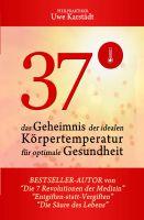 Kalter Mensch = kranker Mensch – neues Sachbuch zeigt die Folgen einer niedrigen Betriebstemperatur
