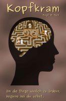 Kopfkram – neuer Ratgeber zeigt Methoden und Techniken für Zufriedenheit und Erfolg