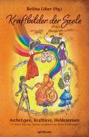 Kraftbilder der Seele – neues Buch führt in die Lehre der Archetypen ein