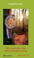 Meine Heimkehr zu Gott – neues Buch erzählt von einem einzigartigen spirituellen Erlebnis