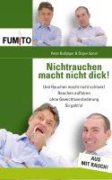 """Neuer Ratgeber: """"Nichtrauchen macht nicht dick!"""""""