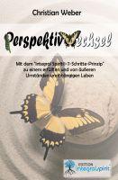 Perspektivwechsel – Fahrplan für die Reise ins innere Ich