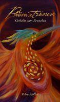 Phönixtränen – ein Lyrikband voller spiritueller Poesie und grafischer Kunst
