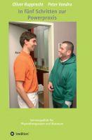 Servicewüste Physiotherapie – der ideale Ratgeber für Therapeuten