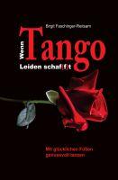 Wenn Tango Leiden schaf(f)t – ein Ratgeber für glückliche Füße