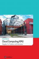 Cloud Computing KMU – Einführung in das Cloud-Management für kleine Unternehmen