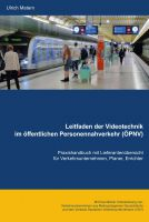 Videoüberwachung im öffentlichen Personennahverkehr – Hilfreiches Praxishandbuch für Verkehrsteilnehmer