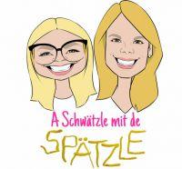 """""""A Schwätzle mit de Spätzle"""" – Zwei blonde Schwäbinnen erobern ihre Heimat"""