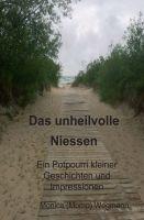 Das unheilvolle Niessen – ein literarisches Potpourri an Geschichten und Impressionen
