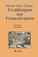 Erzählungen aus Transsylvanien – Seiten der Geschichte Siebenbürgens