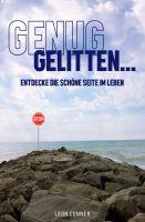 GENUG GELITTEN – Selbsthilfebuch lenkt den Blick auf die schönen Seiten des Lebens