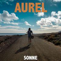 """Aurel braucht mal wieder """"Sonne"""""""