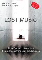 Bucherscheinung LOST MUSIC – Ein Buch lässt aufhören …