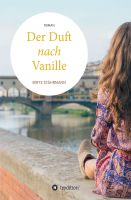 """""""Der Duft nach Vanille"""" –  tauchen Sie ein in den magischen Duft der Literatur und der Erinnerung"""
