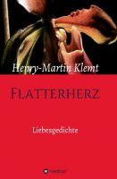 """""""Flatterherz""""- Eintauchen in die Welt der Liebe mit Henry-Martin Klemt"""