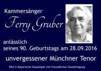 Grüß euch Gott alle miteinander! Dem unvergessenen Tenorbuffo Ferry Gruber zum 90. Geburtstag