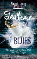 Teatime Blues Ein mörderischer Fall für die Cups