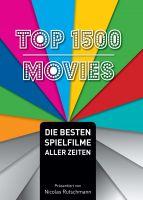 Top 1500 Movies – Sachbuch stellt die besten Spielfilme aller Zeiten vor