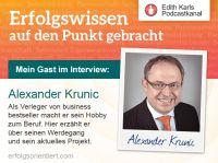 Alexander Krunic – Verleger und Veranstalter von Erfolgsseminaren im Interview.