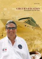 Das neue Buch von Michael Zilz – Circumnavigation – Kreuzfahrt um die Erde